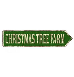 christmas tree farm vintage rusty metal sign vector image