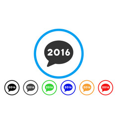 2016 message rounded icon vector image