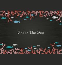 Pink coral reef with school fish on blackboard vector