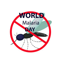 World malaria day mosquito bans the sign vector