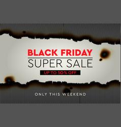 black friday super sale banner poster burnt vector image