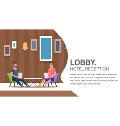 Hotel reception lobby lounge guest waiting room vector