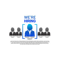 We are hiring design concept with chosen one vector