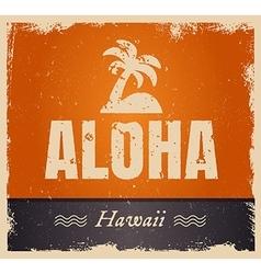 aloha word in vintage colors retro vector image vector image