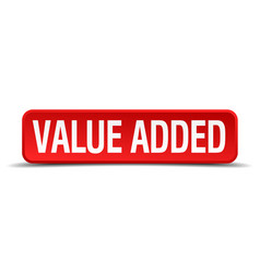 value added red 3d square button isolated on white vector image