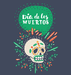 dia de los muertos day of the dead sugar skull vector image
