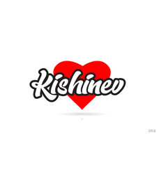 Kishinev city design typography with red heart vector