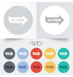 Action sign icon Motivation button with arrow vector image