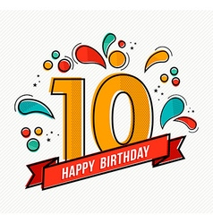 Colorful happy birthday number 10 flat line design vector image