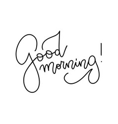 Good morning - line calligraphy test vector