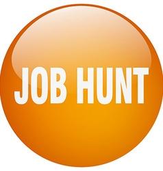 Job hunt orange round gel isolated push button vector