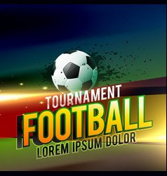 Football tournament background design with light vector