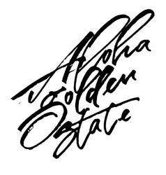 Aloha golden state modern calligraphy hand vector
