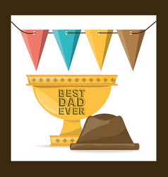 Cup prize and hat to celeration fathers day vector