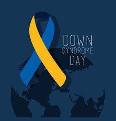Down syndrome day map world ribbon campaign vector