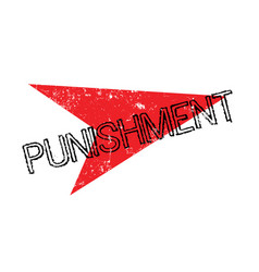 Punishment rubber stamp vector
