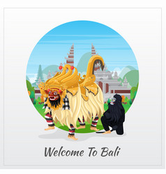 Welcome to bali greeting card with balinese barong vector