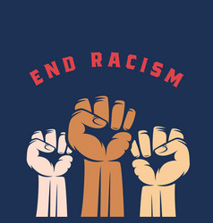 Activist fists with different skin color and end vector
