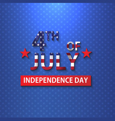 happy independence day 4 th july usa design vector image
