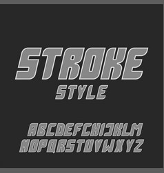 italic bold gray font with stroke letters set vector image