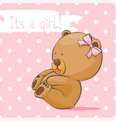 postcard with a bear cub for a girl vector image