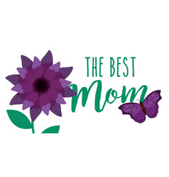 Purple flower and butterfly the best mom banner vector