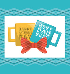 fathers day card with cups decoration vector image