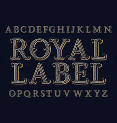 Royal label font isolated english alphabet vector