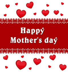 Mothers day Background of hearts Inscription vector image vector image