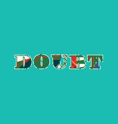Doubt concept word art vector