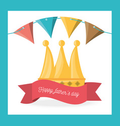Fathers day celebration with party flags and vector
