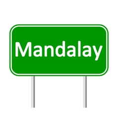 Mandalay road sign vector