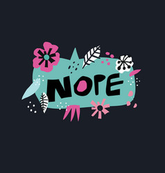 nope flat hand drawn lettering vector image