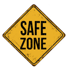Safe zone vintage rusty metal sign vector