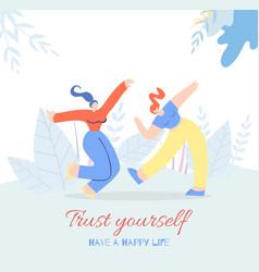 Trust yourself woman motivation flat feminist card vector