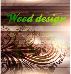 Wooden Floral Design vector image