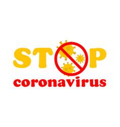 stop coronavirus text coronavirus outbreak in vector image