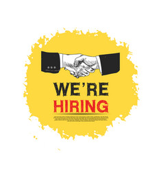 We are hiring yellow poster concept design vector