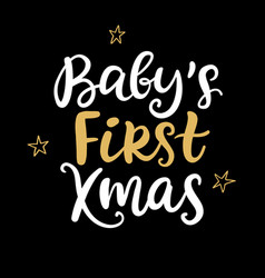 babys first christmas ink hand lettering phrase vector image
