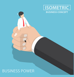 Isometric businessman being squeezed by big hand vector