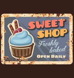 sweet bake and pastry shop rusty metal plate vector image