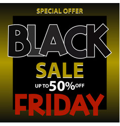 black friday sale background for poster vector image
