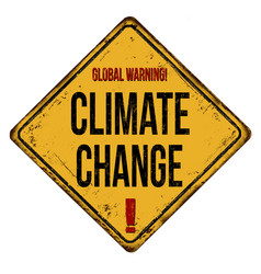 Global warning climate change vintage rusty metal vector