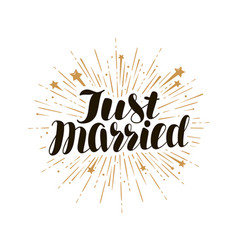 just married lettering marry wedding card and vector image