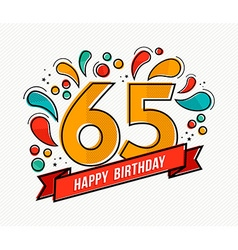 Colorful happy birthday number 65 flat line design vector image