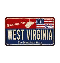 Greetings from west virginia vintage rusty metal vector
