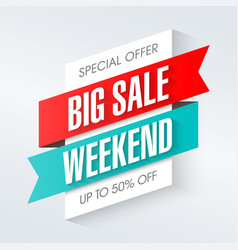 Big sale weekend special offer banner template vector