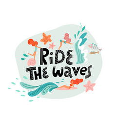 ride wave print with lettering and young women vector image
