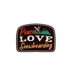 snowboarding retro logo with quote - peace love vector image