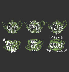 tea quotes hand lettering typography vector image
